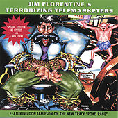 Play & Download Terrorizing Telemarketers 1 by Jim Florentine | Napster