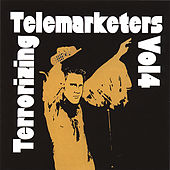 Terrorizing Telemarketers 4 by Jim Florentine