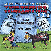 Play & Download Terrorizing Telemarketers 3 by Jim Florentine | Napster