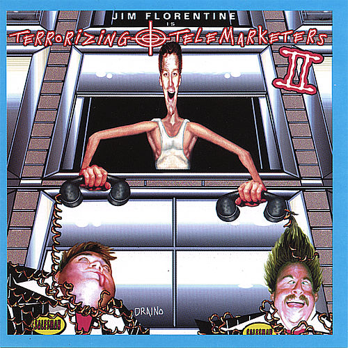 Play & Download Terrorizing Telemarketers 2 by Jim Florentine | Napster