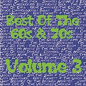 Best Of The 60s & 70s - Volume 3 by Various Artists