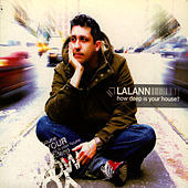 Play & Download How Deep Is Your House? by Lalann | Napster