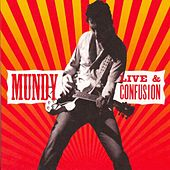 Live and Confusion by Mundy