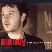 Play & Download Raining Down Arrows by Mundy | Napster