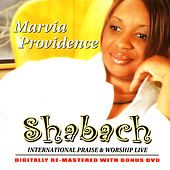 Play & Download Shabach International Praise & Worship Live by Marvia Providence | Napster