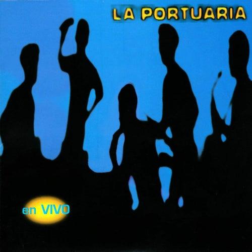 Play & Download La Portuaria En Vivo by La Portuaria | Napster