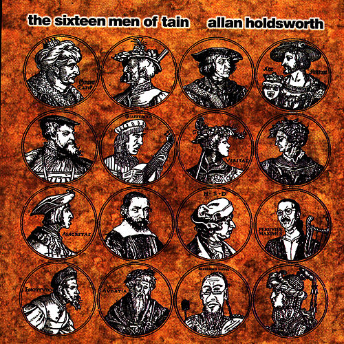 Play & Download The Sixteen Men Of Tain by Allan Holdsworth | Napster
