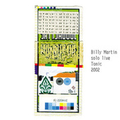 Billy Martin: Solo - Live at Tonic (NYC) 2002 by Billy Martin