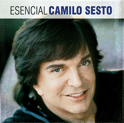 Esencial Camilo Sesto by Various Artists