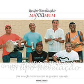 Play & Download Maxximum - Grupo Revelaç¦o by Grupo Revelação | Napster