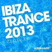 Play & Download Ibiza Trance 2013 - EP by Various Artists | Napster