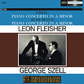 Play & Download Grieg: Concerto in A Minor for Piano and Orchestra, Op. 16; Schumann: Concerto in A Minor for Piano and Orchestra, Op. 54 by Cleveland Orchestra | Napster