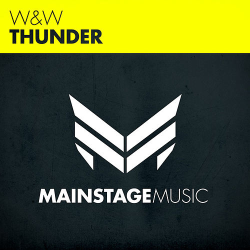 Play & Download Thunder by W&W | Napster