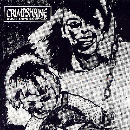 Play & Download Duct Tape Soup by Crimpshrine | Napster