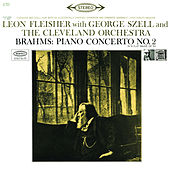 Play & Download Brahms: Concerto for Piano and Orchestra No. 2 in B-Flat Major, Op. 83 by Leon Fleisher | Napster