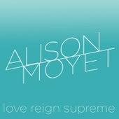 Love Reign Supreme von Alison Moyet