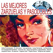 Play & Download Las Mejores Zarzuelas y Pasodobles by Various Artists | Napster