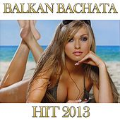Play & Download Balkan Bachata by Disco Fever | Napster
