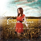 Play & Download Believe in America by Erica Lane | Napster