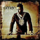 Play & Download The Man by Omar | Napster