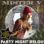 Play & Download Party Night Relou - Single by Mr. V | Napster