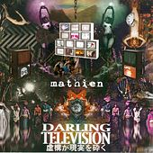 Play & Download Darling Television by Mathien | Napster