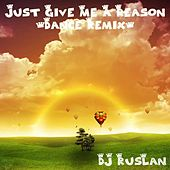 Play & Download Just Give Me a Reason (Dance Remix) by Dj Ruslan | Napster