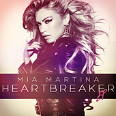 Play & Download HeartBreaker by Mia Martina | Napster