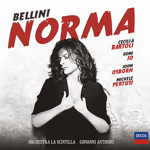 Play & Download Bellini: Norma by Cecilia Bartoli | Napster