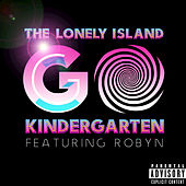 Play & Download Go Kindergarten by The Lonely Island | Napster