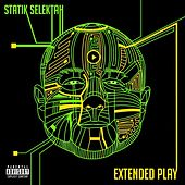 Extended Play by Statik Selektah