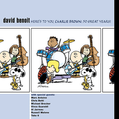 Play & Download Here's To You, Charlie Brown: 50 Great Years! by David Benoit | Napster