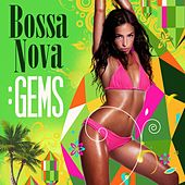 Play & Download Bossa Nova: Gems by Various Artists | Napster