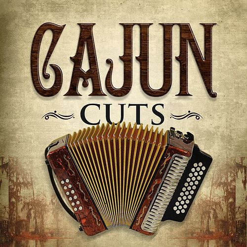 Cajun Cuts by Various Artists