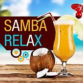 Play & Download Samba Relax by Various Artists | Napster