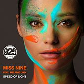Play & Download Speed Of Light (feat. Melanie Lynx) by Miss Nine | Napster