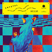 Play & Download Get It EP by Crystal | Napster