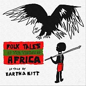 Folk Tales Of The Tribes Of Africa by Eartha Kitt