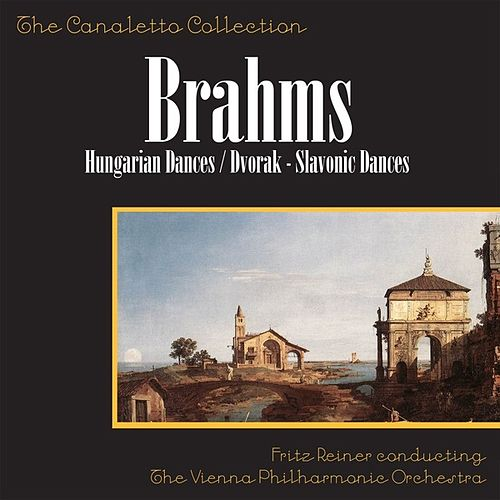 Play & Download Brahms: Hungarian Dances / Dvořák: Slavonic Dances by Fritz Reiner | Napster