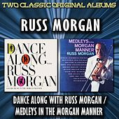 Play & Download Dance Along With Russ Morgan / Medleys In The Morgan Manner by Russ Morgan | Napster