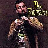 Pete Fountain's Music From Dixie by Pete Fountain