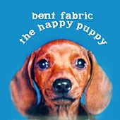 Play & Download The Happy Puppy by Bent Fabric | Napster