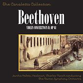 Play & Download Beethoven: Violin Concerto In D, Op. 61 by Ludwig van Beethoven | Napster