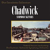 Chadwick: Symphonic Sketches by Howard Hanson