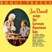 Play & Download Joe Dowell Sings The German American Hits (With Bonus Tracks) by Joe Dowell | Napster