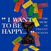 Play & Download I Want To Be Happy - The Music Of Vincent Youmans by Tutti Camarata | Napster