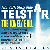 The Ventures Play Telstar, The Lonely Bull (With Bonus Tracks) by The Ventures