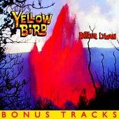 Play & Download Yellow Bird (With Bonus Tracks) by Arthur Lyman | Napster