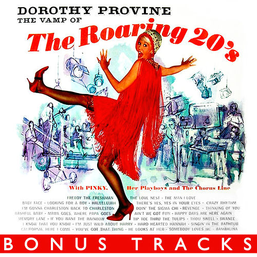 Play & Download The Vamp Of The Roaring 20's (With Bonus Tracks) by Dorothy Provine | Napster