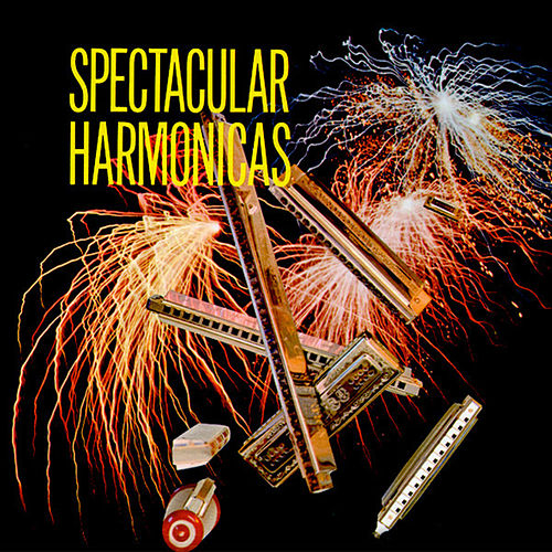 Play & Download Spectacular Harmonicas by Richard Hayman | Napster